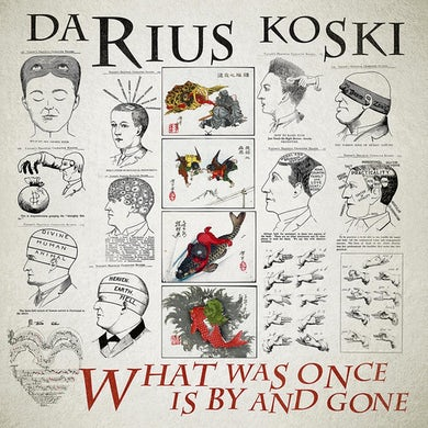 DARIUS KOSKI What Was Once Is By and Gone CD