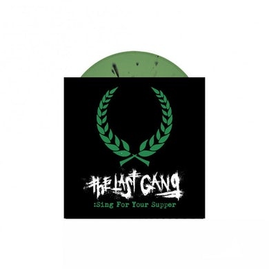 "The Last Gang Sing For Your Supper 7"" (Olive green w/black splatter) (Vinyl)"