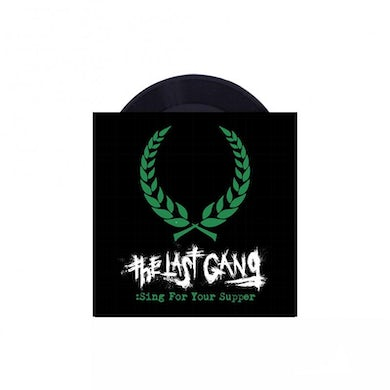 """The Last Gang Sing For Your Supper 7"""" (Black) (Vinyl)"""