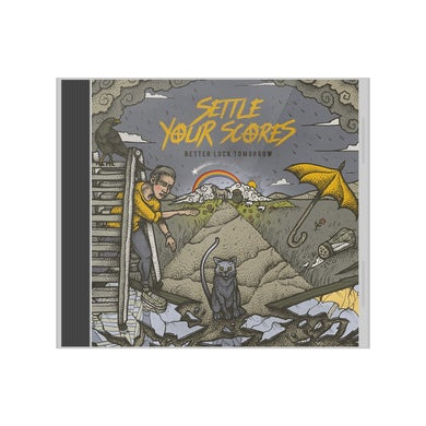 Settle Your Scores - 'Better Luck Tomorrow' CD