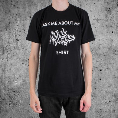 Kill The Noise 'Ask Me About My KTN' T-Shirt