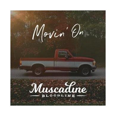 Muscadine Bloodline Movin' On (CD)