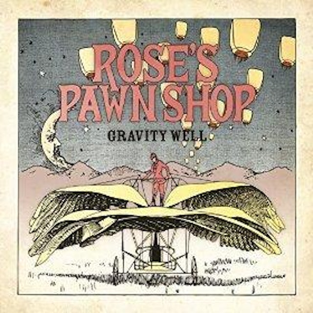 Rose's Pawn Shop   Gravity Well