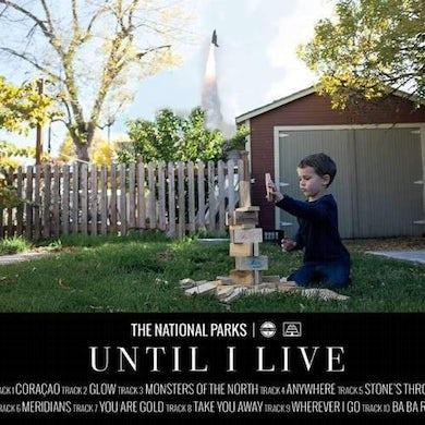 The National Parks | Until I Live LP (Vinyl)