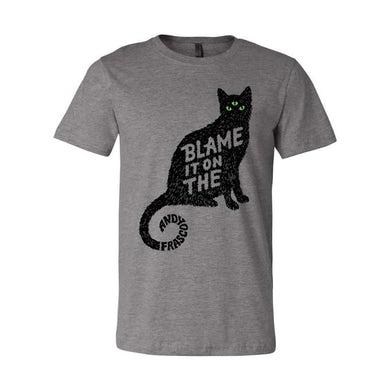 Andy Frasco & The U.N. Andy Frasco | Blame it on the Pussy T-Shirt - Grey