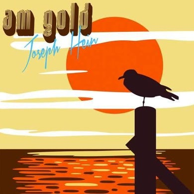 "Yellow Year Records | Joseph Hein ""AM Gold"""