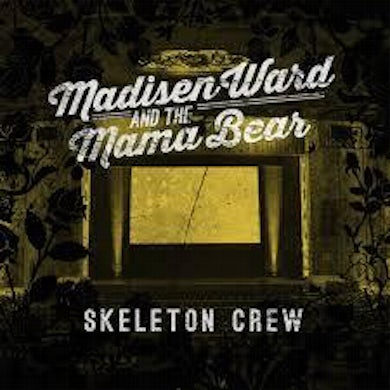 Madisen Ward and the Mama Bear | Skeleton Crew