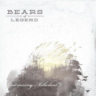 Bears of Legend / Good Morning, Motherland - CD