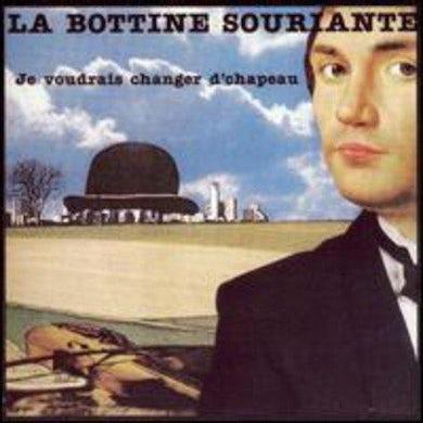 La Bottine Souriante / Je Voudrais Changer de Chapeau - CD