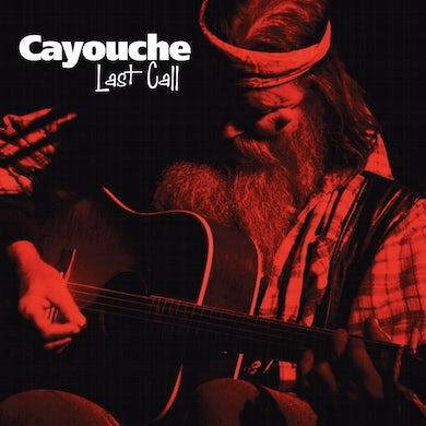 Cayouche / Last Call - CD