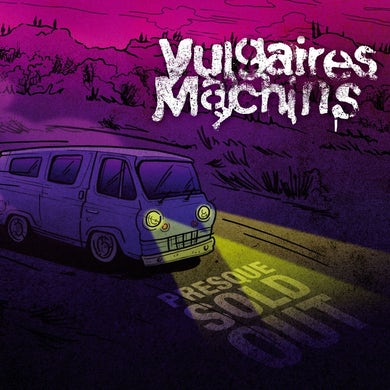 Vulgaires Machins / Presque Sold Out - CD/DVD