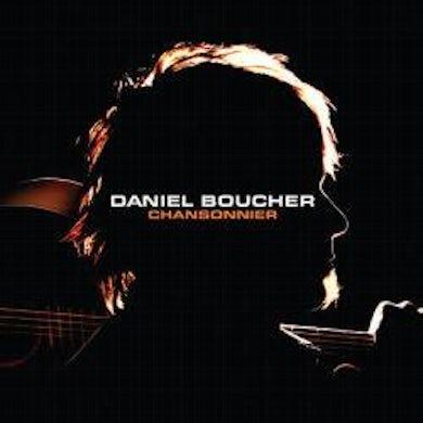 Daniel Boucher / Chansonnier - CD
