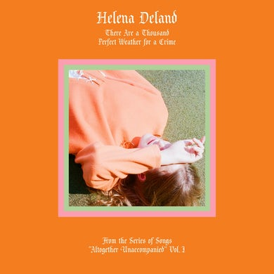 """Helena Deland / From The Series Of Songs """"Altogether Unaccompanied"""" Vol. I & II - LP (Vinyl)"""