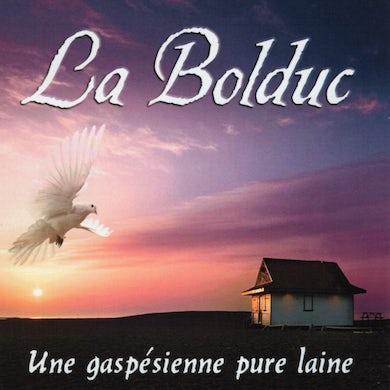 La Bolduc / Une gaspésienne pure laine - CD
