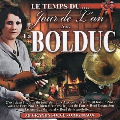 La Bolduc / Le temps du jour de l'an - CD