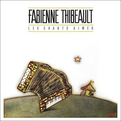 Fabienne Thibeault / Les chants aimés, Vol. 2 - CD