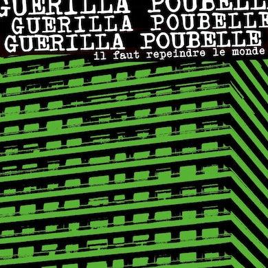 Guerilla Poubelle / Il Faut Repeindre Le Monde… En Noir - CD