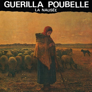 Guerilla Poubelle / La nausée - LP Vinyl