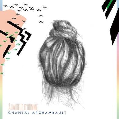 Chantal Archambault / À hauteur d'homme (EP) - CD