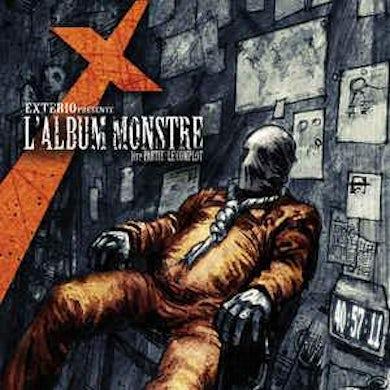 Exterio / L'Album Monstre : 1Ere Partie : Le Complot - CD
