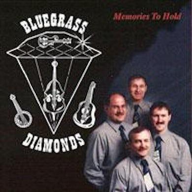 Bluegrass Diamonds / Memories To Hold - CD