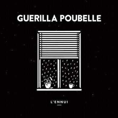 Guerilla Poubelle / L'ennui - LP Vinyl + CD