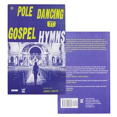 Andrea Gibson Pole Dancing To Gospel Hymns Book