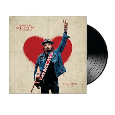 Michael Franti & Spearhead Stay Human Vol. II LP (Vinyl)