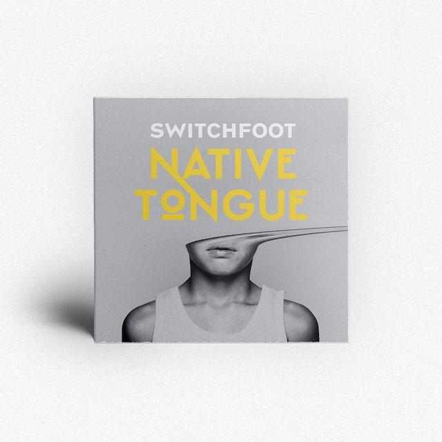 Switchfoot NATIVE TONGUE CD