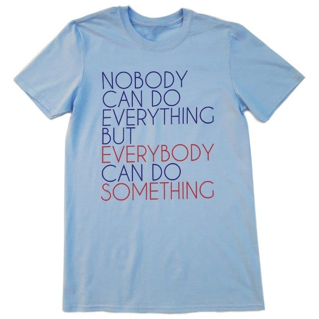 Stone Foundation Nobody Can Do Everything (Blue T Shirt)
