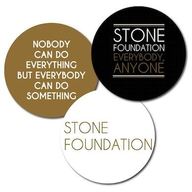 Stone Foundation Everybody, Anyone (Badges)