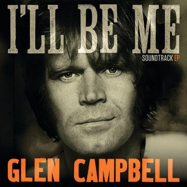 Glen Campbell - I'll Be Me EP CD