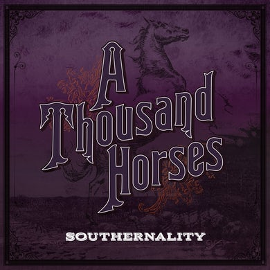 A THOUSAND HORSES Southernality - CD