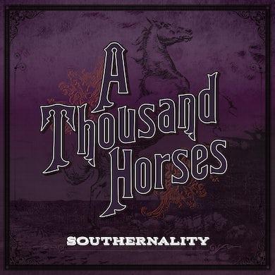 A THOUSAND HORSES Southernality - Vinyl