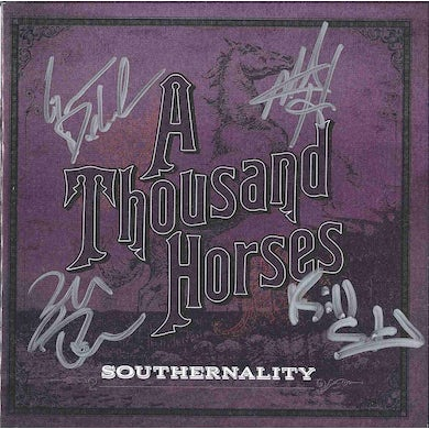 A THOUSAND HORSES Southernality - Autographed
