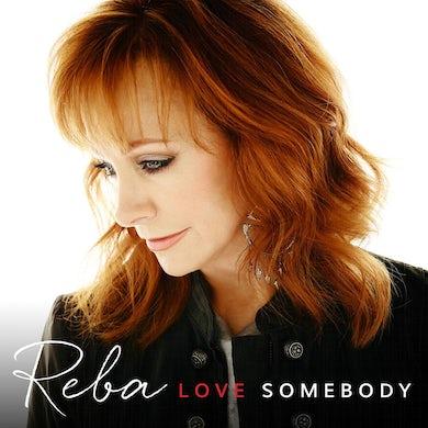 Reba Mcentire Reba - Love Somebody - Vinyl