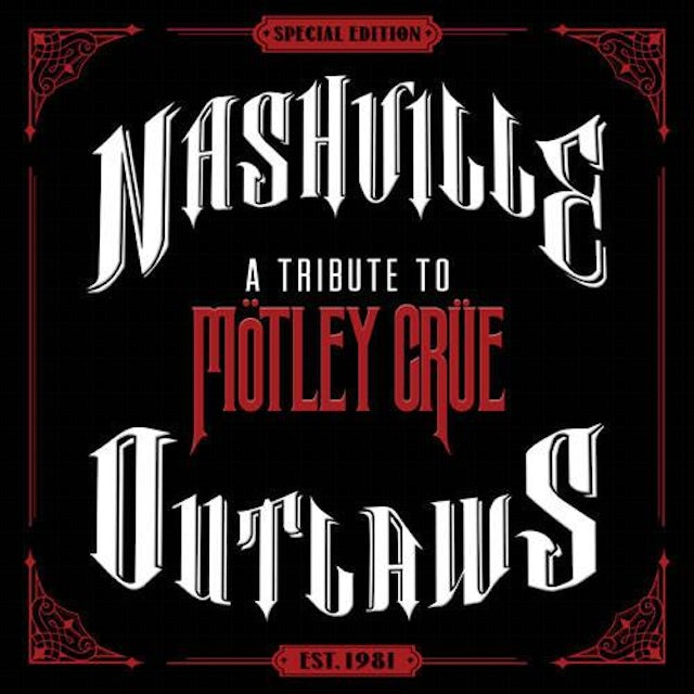 Aaron Lewis Nashville Outlaws - A Tribute to Mötley Crüe - CD