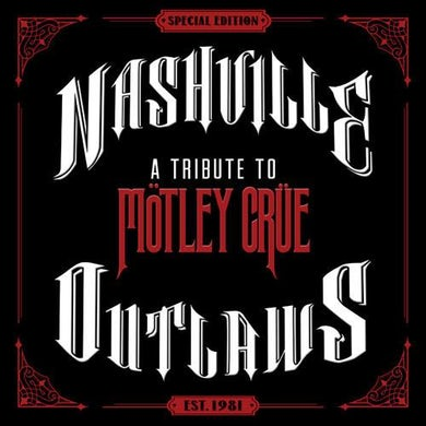 Aaron Lewis Nashville Outlaws - A Tribute to Mötley Crüe - Vinyl