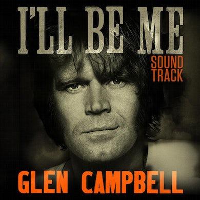 Glen Campbell - I'll Be Me Soundtrack - CD