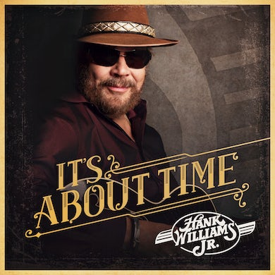 Brantley Gilbert Hank Williams, Jr. - It's About Time - CD