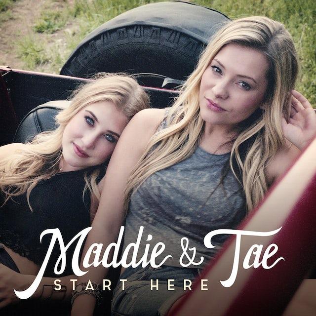 Maddie & Tae - Start Here CD