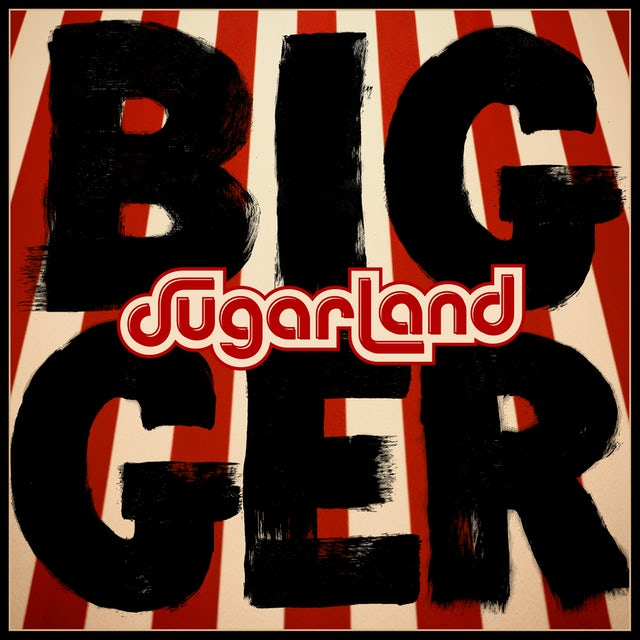 Sugarland - Bigger - CD