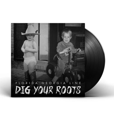 Florida Georgia Line - Dig Your Roots - Vinyl