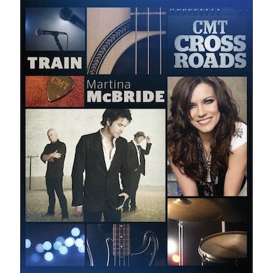 Martina Mcbride CMT Cross Roads: Train & Martina McBride - DVD