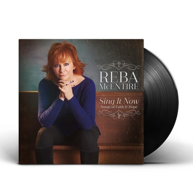 Reba Mcentire Sing It Now: Songs of Faith & Hope - Vinyl