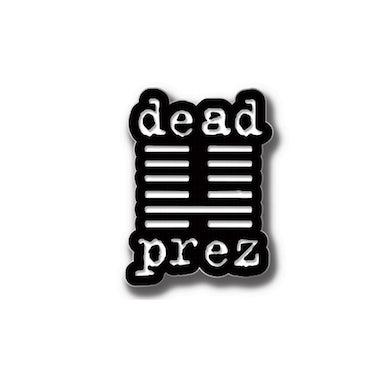 Dead Prez Logo Pin