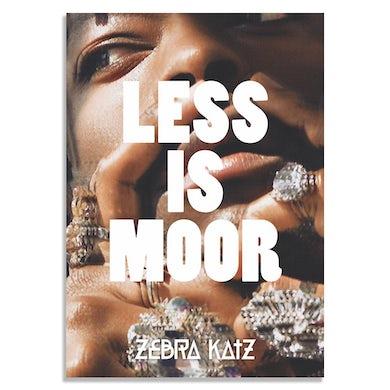 Zebra Katz LESS IS MOOR A2 POSTER