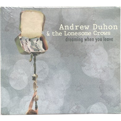 Andrew Duhon CD - Dreaming When You Leave