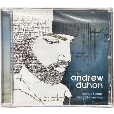 Andrew Duhon CD - Songs I Wrote Before I Knew You