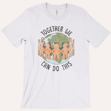 Quarantees Together We Can Do This Tee
